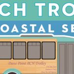 Dana Point Free Trolley Connects with Laguna Beach