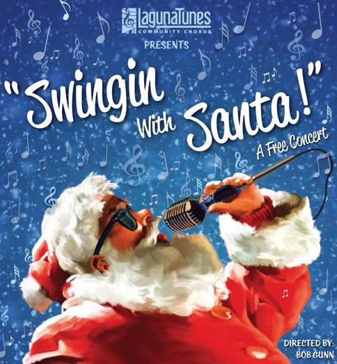 Swingin' With Santa Holiday Concert by LagunaTunes
