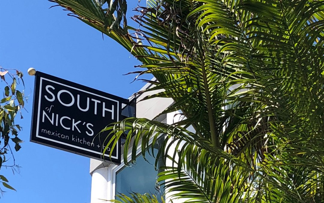 South of Nicks Opens in Laguna Beach